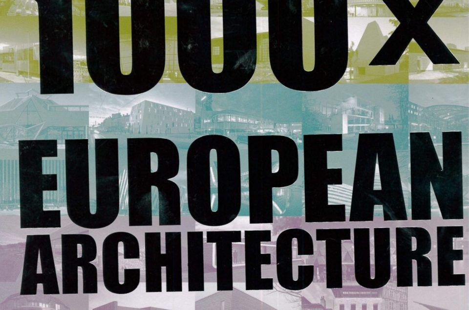 Veröffentlichung in 1000 x European Architecture